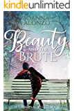 Beauty and the Brute: The Journey to Happily Ever After of Beauty and the Beast (The Sacred Scarred Book 2)