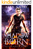 Shadow Born: A Joseph Hunter Novel: Book 1 (Joseph Hunter Series)