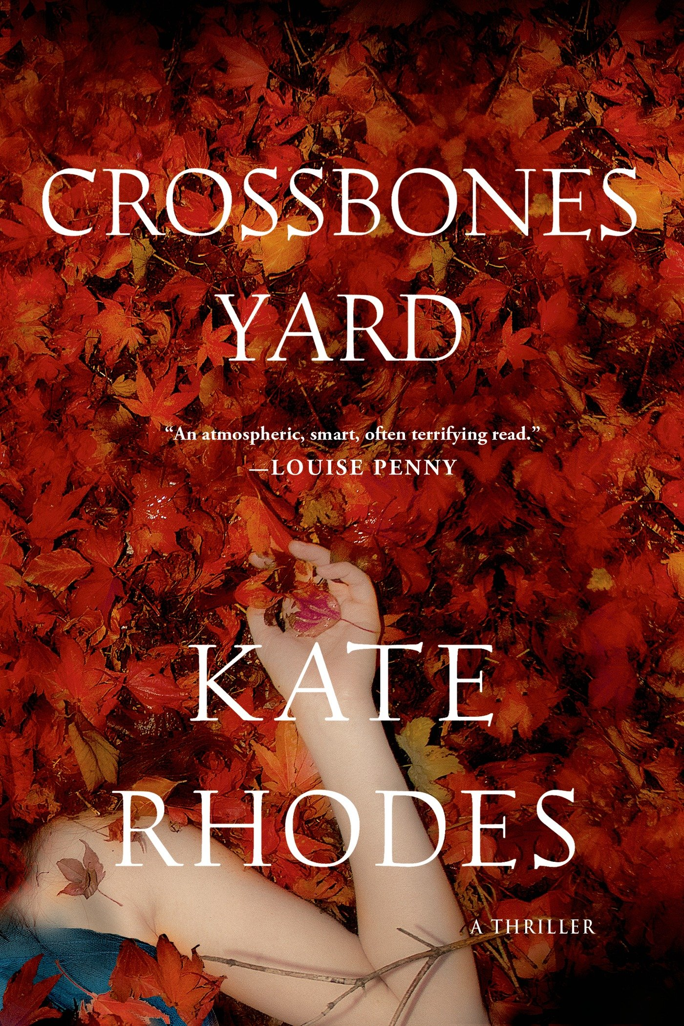 Crossbones Yard: A Thriller (Alice Quentin Series) PDF