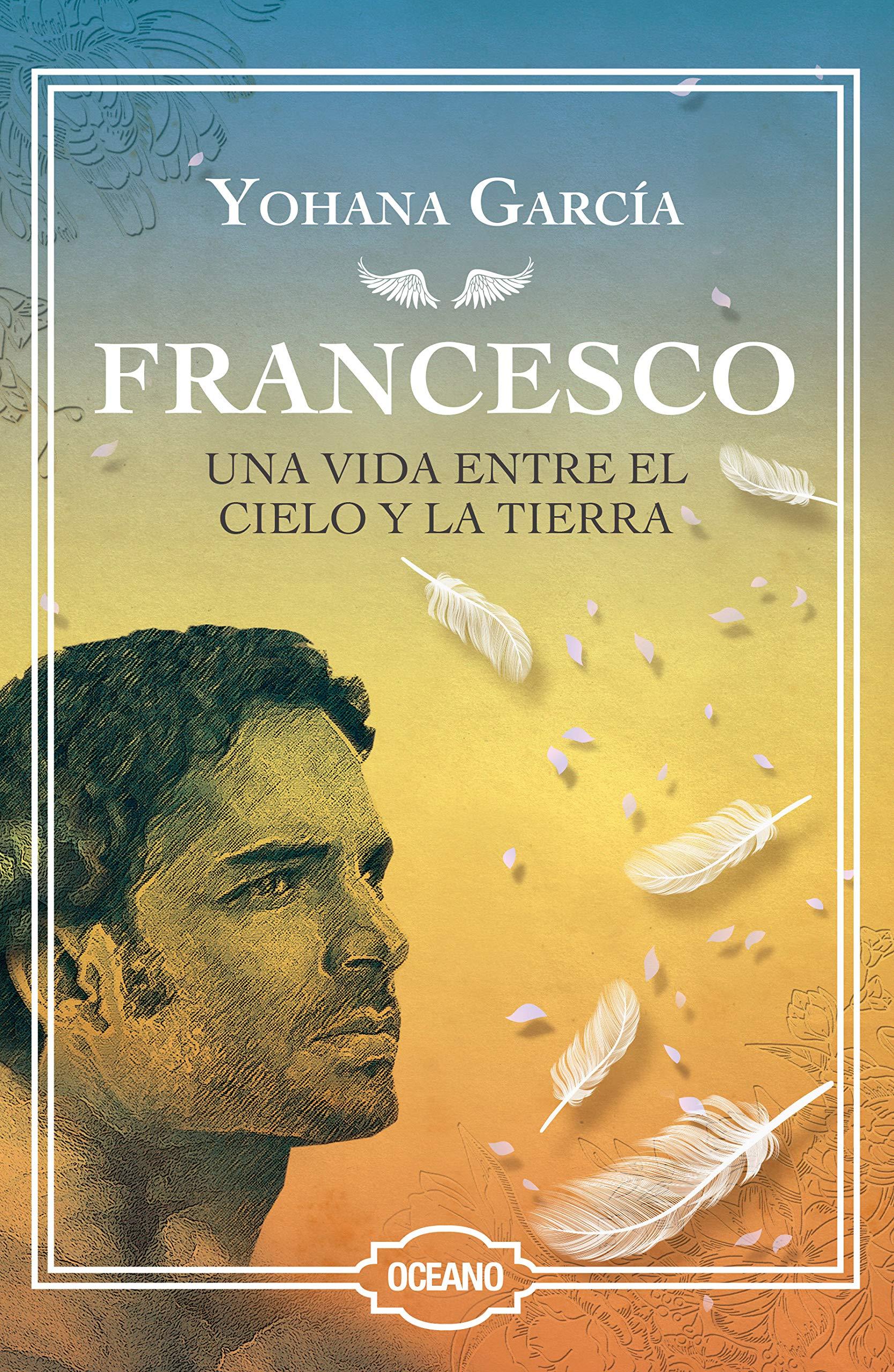 Francesco: Una Vida Entre El Cielo Y La Tierra Edición Especial de ...