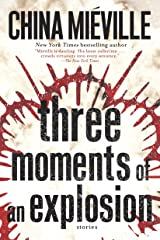 Three Moments of an Explosion: Stories Kindle Edition