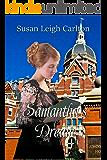 Samantha's Dream (Widow Mail Order Brides Book 6)