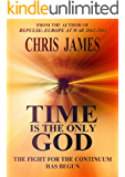 Time Is the Only God (English Edition)