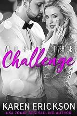 Worth The Challenge (Worth It Book 3) Kindle Edition