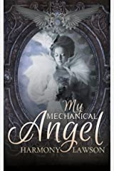 My Mechanical Angel Kindle Edition