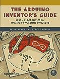 Arduino Inventor's Guide