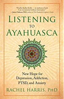 The antipodes of the mind charting the phenomenology of the listening to ayahuasca new hope for depression addiction ptsd and anxiety fandeluxe Gallery