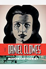 The Art of Daniel Clowes: Modern Cartoonist Kindle Edition