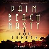 Palm Beach Nasty: A Charlie Crawford Mystery, Book 1