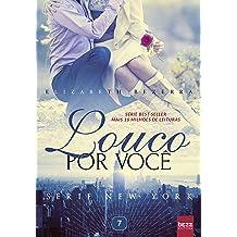 Louco por você (New York Livro 7) (Portuguese Edition) Mar 23, 2017
