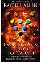 An Immortal's Guide to Tarth: A Handbook for Immortals Relocating to the Tarthian Empire