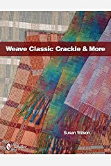 Weave Classic Crackle & More Hardcover
