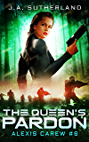 The Queen's Pardon (Alexis Carew Book 6)
