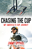 Chasing the Cup: My America's Cup Journey