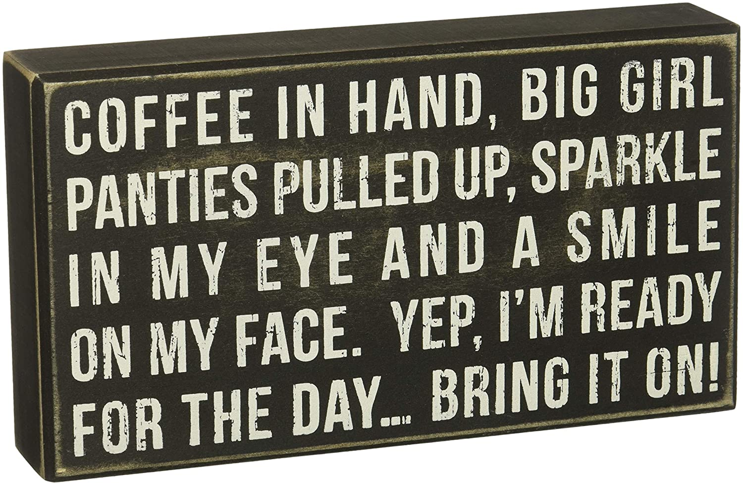 "Primitives by Kathy Box Sign, Coffee in Hand and Ready for the Day, Wood, 9"" x 5"""