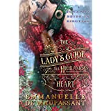 The Lady's Guide to a Highlander's Heart (The Lady's Guide... Book 1)