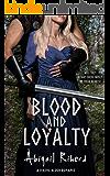 Blood and Loyalty: A Viking Blood Romance
