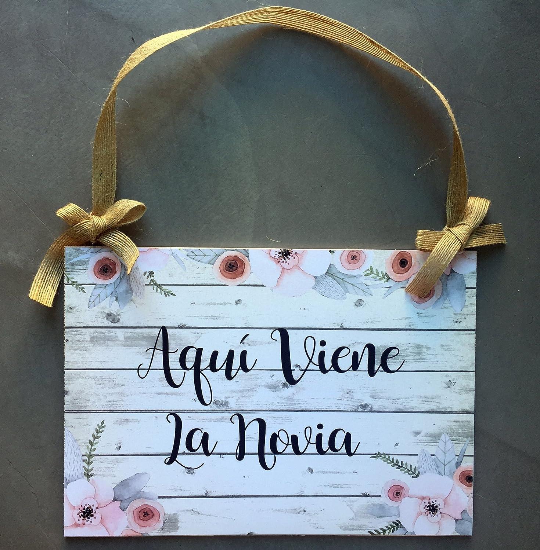 Cartel Aquí Viene la Novia para Bodas: Amazon.es: Handmade