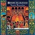 Venezia Romantica: The Best of Rondo Veneziano [IMPORT]