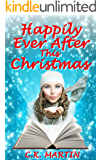 Happily Ever After This Christmas: A heartwarming romance set in a quaint English village