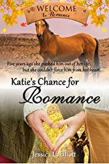 Katie's Chance for Romance (Welcome to Romance Book 8) Kindle Edition