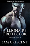 Billionaire Protector (Billionaire Bikers MC Book 1)