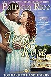Texas Rose (Too Hard To Handle)