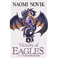 Victory of Eagles (The Temeraire Series, Book 5) (English Edition)