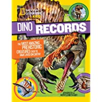 Dino Records: The Most Amazing Prehistoric Creatures Ever to Have Lived on Earth!