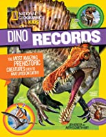 Dino Records : The Most Amazing Prehistoric