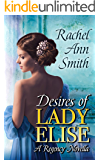 Desires of Lady Elise: Second Chance Regency Novella (Agents of the Home Office)