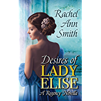 Desires of Lady Elise: Second Chance Regency Novella (Agents of the Home Office) (English Edition)