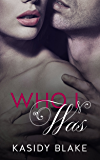 Who I Was (Who I Am Book 1)