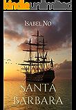 Santa Bárbara (Spanish Edition)