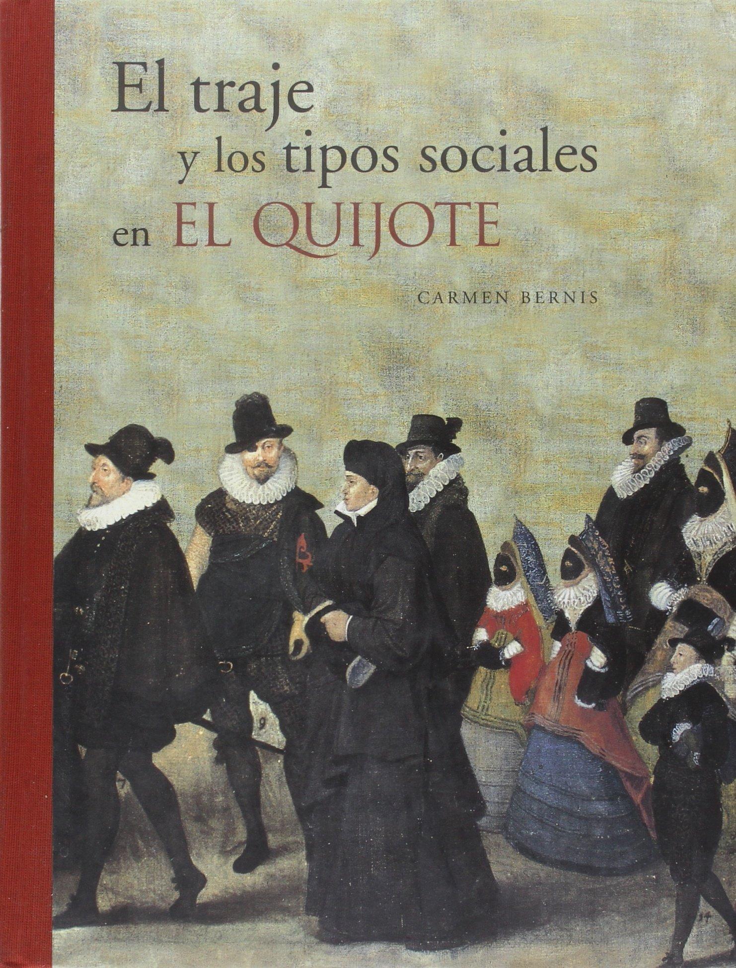 El traje y los tipos sociales en El Quijote (Spanish Edition ...