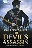 The Devil's Assassin (Jack Lark, Book 3): A Bombay-based military adventure of traitors, trust and deceit