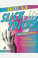 Excel 5.0 Slick Tricks Paperback