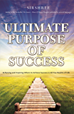 Ultimate Purpose of Success