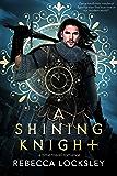A Shining Knight