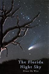The Florida Night Sky: A Guide to Observing from Dusk Till Dawn Hardcover