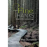 Fine, Thanks: Stories from the Cancerland Jungle