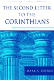The Second Letter to the Corinthians (The Pillar New Testament Commentary (PNTC))