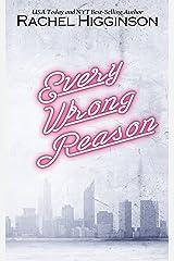 Every Wrong Reason Kindle Edition