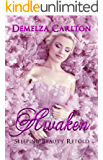Awaken: Sleeping Beauty Retold (Romance a Medieval Fairytale Book 2)