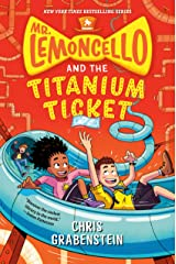 Mr. Lemoncello and the Titanium Ticket (Mr. Lemoncello's Library) Kindle Edition
