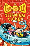Mr. Lemoncello and the Titanium Ticket (Mr. Lemoncello's Library)