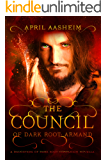 The Council of Dark Root: Armand: A Daughters of Dark Root Companion Novella (The Daughters of Dark Root Book 0) (English Edition)