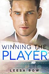 Winning the Player: A Second Chance Sports Romance (The Bay Series Book 1) Kindle Edition