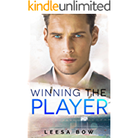 Winning the Player: A Second Chance Sports Romance (The Bay Series Book 1)