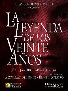 La Leyenda de los Veinte Años (Clásicos de Puerto Rico nº 12) (Spanish